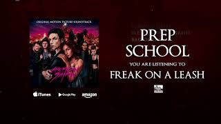 FREAK ON A LEASH - From The American Satan Soundtrack (Performed By PREP SCHOOL)
