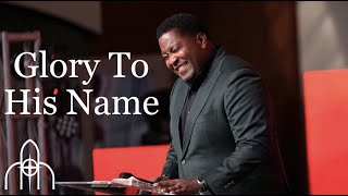 Glory To His Name song by Dr. E. Dewey Smith