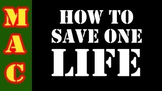 How to Save One Life