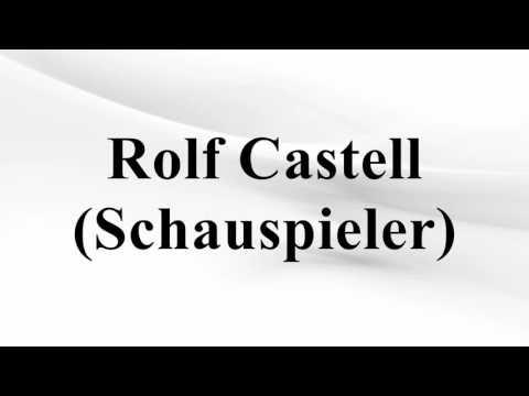 Rolf Castell (Schauspieler)