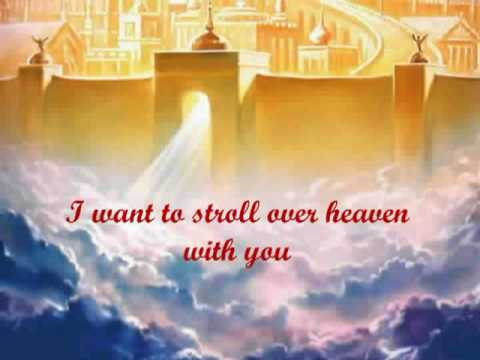 Alan Jackson I Want To Stroll Over Heaven With You With
