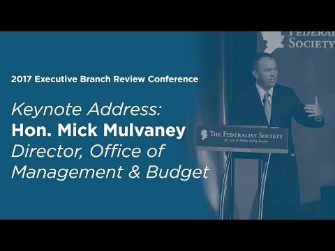 2017 Executive Branch Review Keynote Address: Hon. Mick Mulvaney