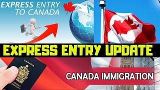 CANADA EXPRESS ENTRY LATEST UPDATES 2019