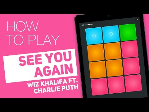 Thumbnail: How to play: SEE YOU AGAIN (Wiz Khalifa ft. Charlie Puth) - SUPER PADS - One day Kit