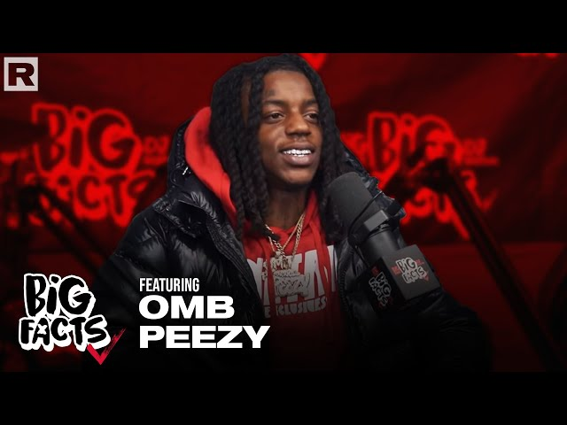 OMB Peezy On The Life Of A Bachelor, The Importance of Rappers Having Security & More | Big Facts