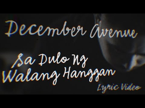 December Avenue - Sa Dulo Ng Walang Hanggan (SNNP Piano Version - Lyric Video)