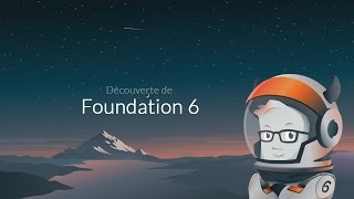 Tutoriel HTML-CSS : Foundation 6