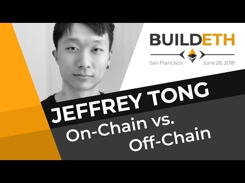 Jeffrey Tong at BuildETH -  On-chain vs Off-chain Processing and Storage