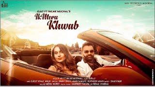 Ik Mera Khwab   ( Full Song)   R Jay Ft Palak Muchhal   New Punjabi Songs 2019