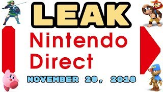 LEAKED Nintendo Direct, November 28, 2018! SMASH ULTIMATE DEMO, AND MORE! ANNOUNCED TOMORROW?!