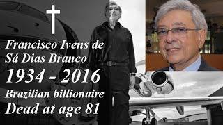 Francisco Ivens de Sá Dias Branco Dead at age 81 Billionaire funeral businessman