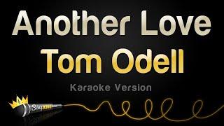 Tom Odell - Another Love (Karaoke Version)