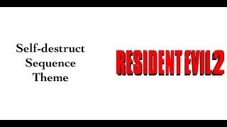 re2 self destruct sequence theme
