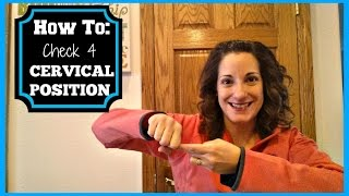 How to Check for Cervical Position