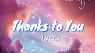 Thanks To You - Tyler Collins lyrics | Graduation Song | Completion Song | Friendship Song