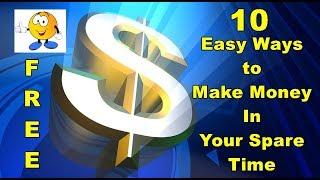 10 Простых Способов Заработать Деньги в Свободное Время