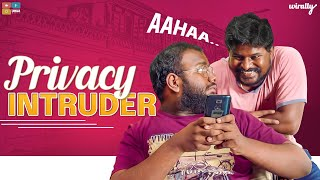 Privacy Intruder || Wirally Originals || Tamada Media