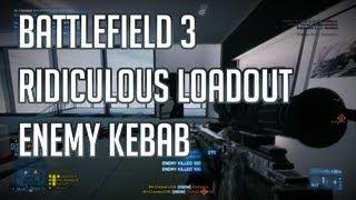 "Battlefield 3: Ridiculous Loadout ""Enemy Kebab"""