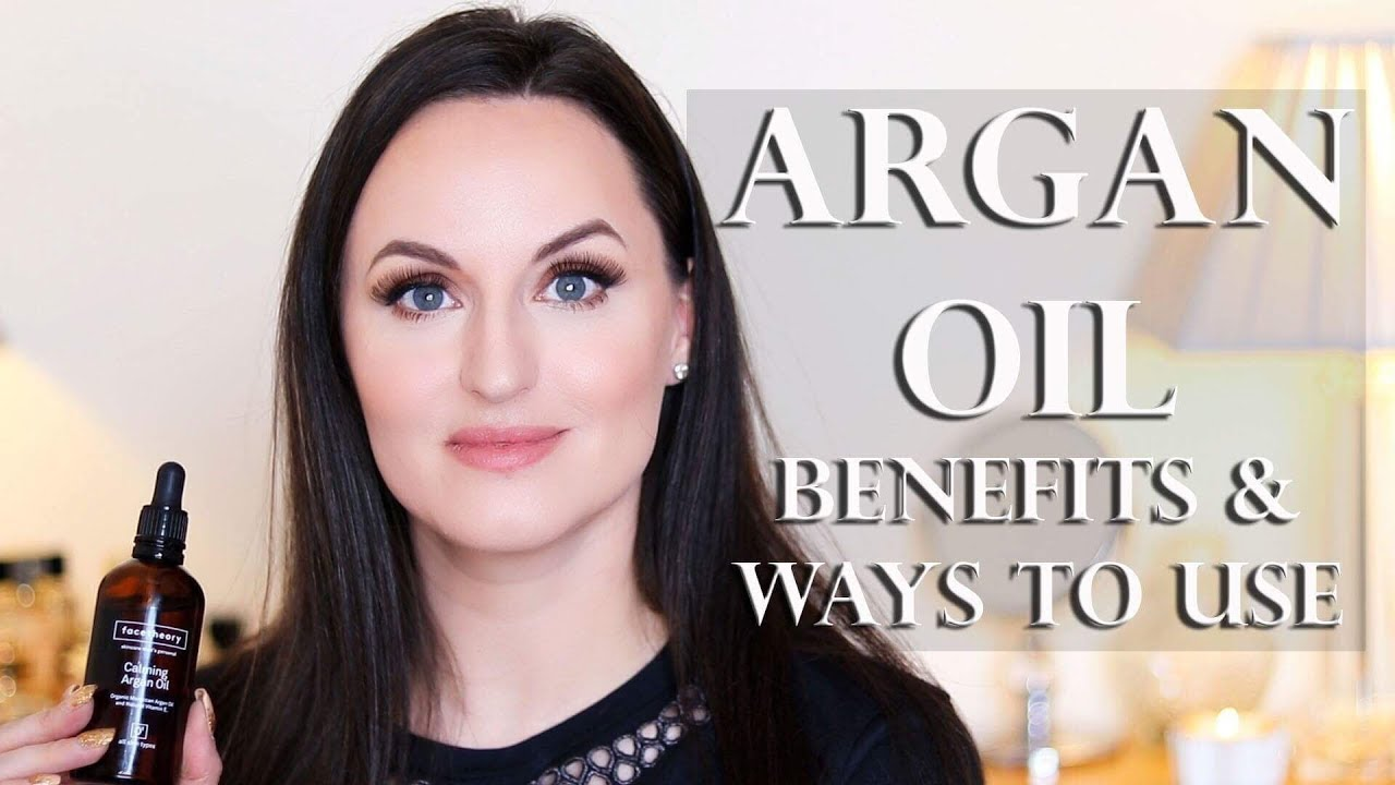 Argan Oil - Benefits and Ways to Use