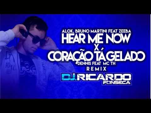 Hear Me Now X Coração Tá Gelado Remix DJ Ricardo Fonseca