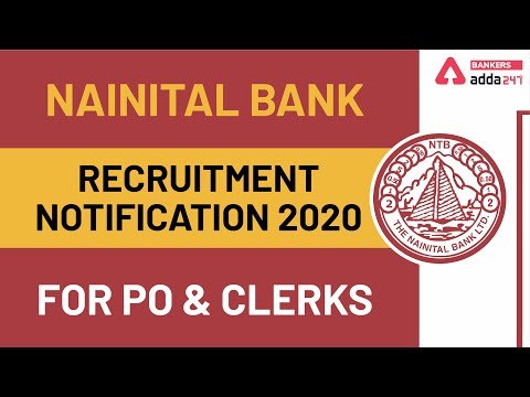 Nainital Bank Recruitment Notification 2020 for PO and Clerks