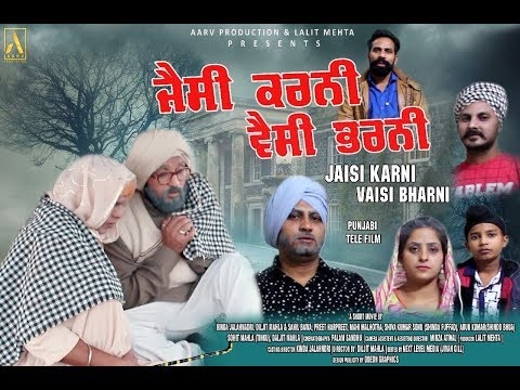 JAISI KARNI VAISI BHARNI || PUNJABI SHORT MOVIE ||  AARV PRODUCTION PRESENTS