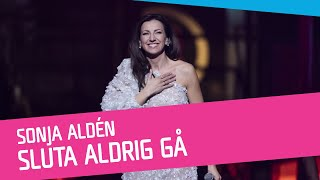 Sonja Aldén – Sluta aldrig gå