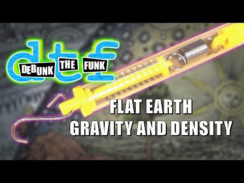 Flat Earth Gravity And Density - Debunk The Funk #11 thumbnail