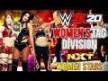 WWE 2K20: WOMEN'S TAG TEAM DIVISION UPDATES & NXT WOMEN'S ROSTER LISTED