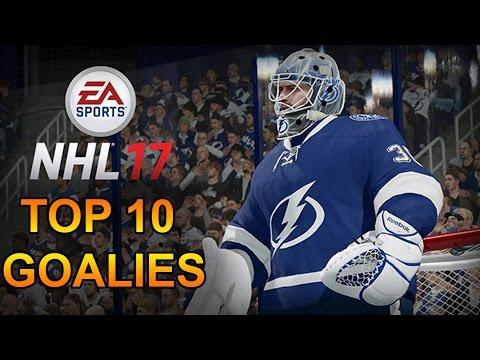 NHL 17 RATINGS – TOP 10 GOALIES