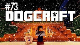 LET IT SNOW - DOGCRAFT (EP.73)