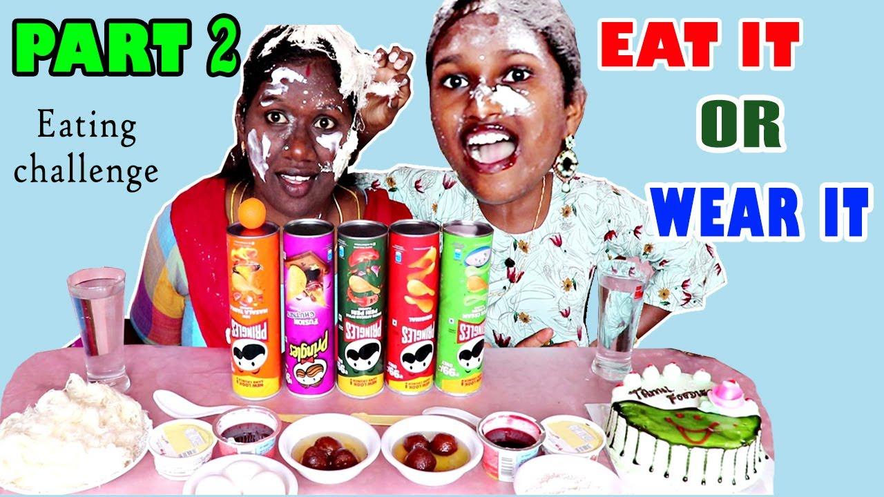 EAT IT OR WEAR IT PART 2 CHALLENGE IN TAMIL FOODIES DIVYA VS ANUSHYA || CAKE CHALLENGE