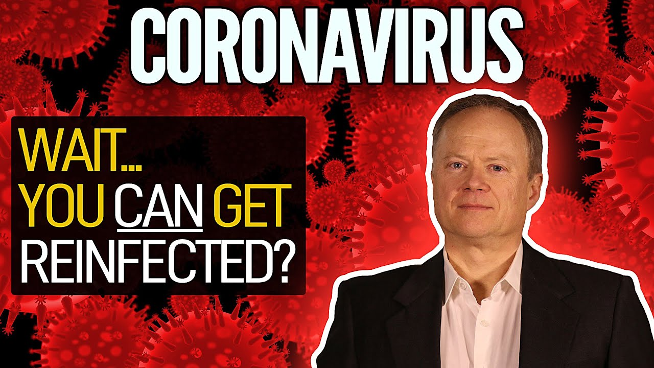 Wait...You Can Get Reinfected With The Coronavirus??