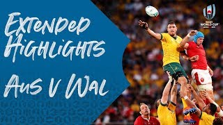 Extended Highlights: Australia v Wales - Rugby World Cup 2019