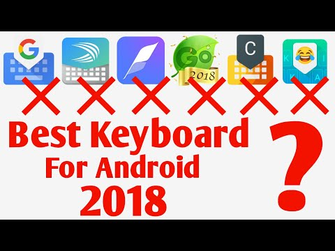 Best Keyboard For Android 2018 | Best Keyboard For Android Phone 2018