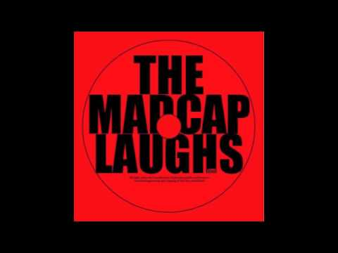 THE MADCAP LAUGHS - RED