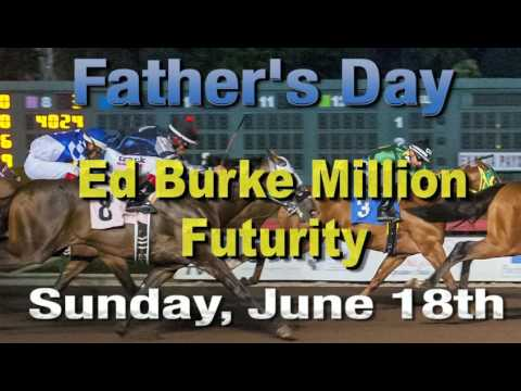 Spot: Ed Burke Million Futurity on Sunday, June 18