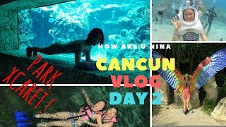跟我去坎昆 Travel With me || Cancun Vlog || Day2|| XCaret 公园||Cancun XCaret