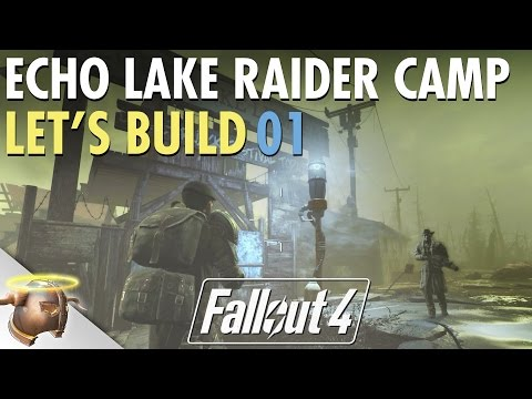 Fallout 4 Creation Kit settlement mod Let's Build project: Echo Lake Lumber Raider Camp | 01