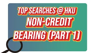 Top Searches @HKU – Non credit bearing (Part 1)