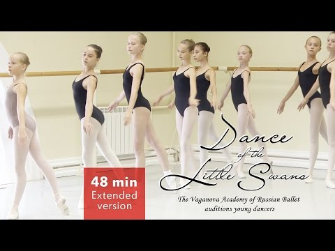 Dance of the Little Swans Extended version 48 min Vaganova Ballet Academy Auditions Young Dancers