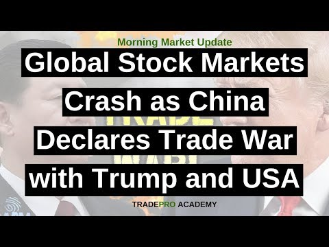 Global stock markets crash as China declares Trade War with Trump and USA.