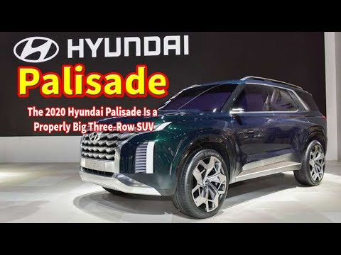 2020 hyundai palisade release date | 2020 hyundai palisade review | 2020 hyundai palisade price