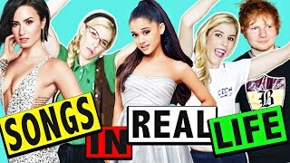 SONGS IN REAL LIFE!