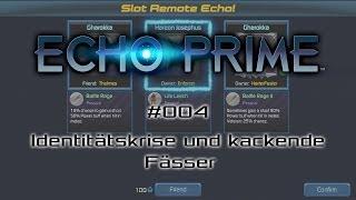 ECHO PRIME #004 - Identitätskrise und kackende Fässer - Let's Play [deutsch | FullHD]