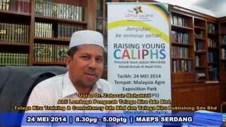 TEASER RAISING YOUNG CALIPH USTAZ ZAHAZAN MOHAMED