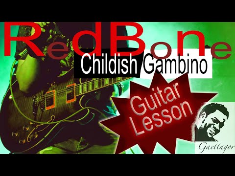 Redbone Guitar Lesson Childish Gambino