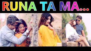 "New Nepali Song - "" Ru Na Ta Ma "" 