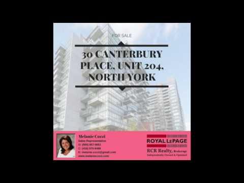 For Sale by Melanie Cozzi  30 Canterbury Place, Unit 204, North York
