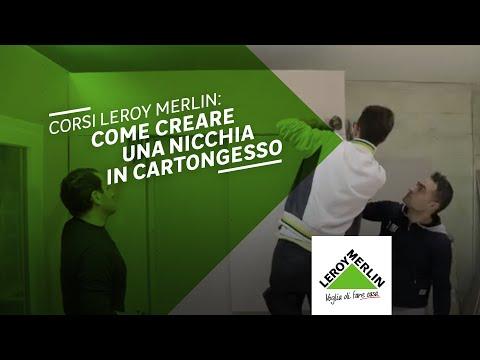 Corsi Leroy Merlin: realizzare una nicchia in cartongesso - YouTube